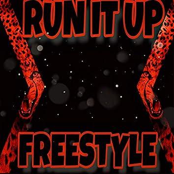 Run It Up Freestyle