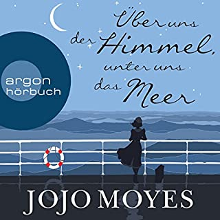 Über uns der Himmel, unter uns das Meer                   By:                                                                                                                                 Jojo Moyes                               Narrated by:                                                                                                                                 Luise Helm                      Length: 13 hrs and 53 mins     Not rated yet     Overall 0.0
