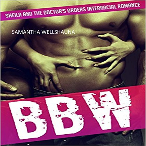 BBW: Sheila and the Doctor's Orders audiobook cover art