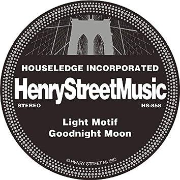 Light Motif / Goodnight Moon