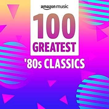 100 Greatest 80s Classics