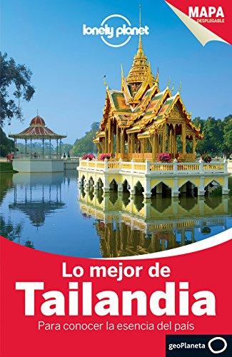 Lo Mejor de Tailandia 2 (Guías Lo mejor de Ciudad Lonely Planet) [Idioma Inglés] (Guías Lo mejor de País Lonely Planet)
