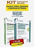 Kit concorso scuola. Italiano, storia, geografia e discipline letterarie. Manuale discipli...