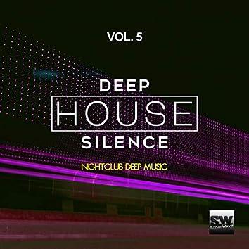 Deep House Silence, Vol. 5 (Nightclub Deep Music)