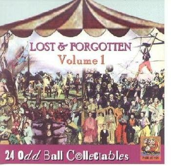 Lost & Forgotten, Volume 1: 24 Odd Ball Collectables