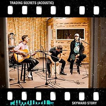 Trading Secrets (Acoustic)