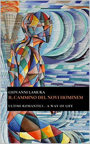 Il cammino del Novi Hominem eBook: Lamura, Giovanni: Amazon.it ...