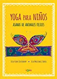 Yoga para niños: Asanas de animales felices (Koan)