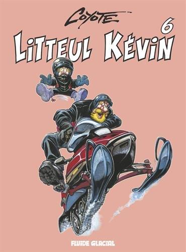 Litteul Kévin - Tome 06 (édition 2013)