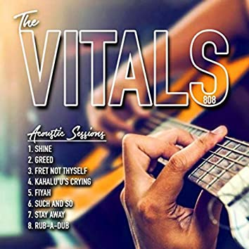 The Vitals 808 Acoustic Sessions