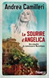 Le sourire d'Angelica de Andrea CAMILLERI ,Serge QUADRUPPANI (Series Editor, Traduction) ( 17 septembre 2015 ) - Fleuve éditions (17 septembre 2015) - 17/09/2015