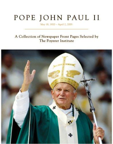 Pope John Paul II: May 18, 1920 - April 2, 2005 (English Edition)