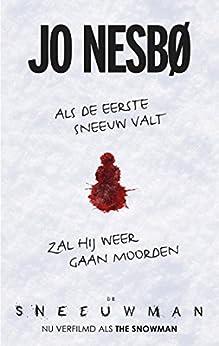 Sneeuwman (Harry Hole Book 7) van [Jo Nesbø, Annelies de Vroom]