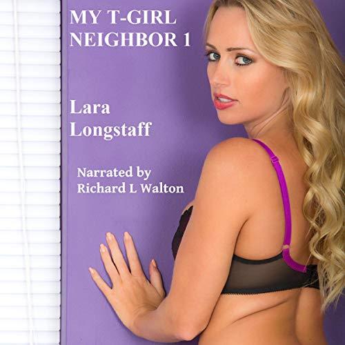 My T-Girl Neighbor cover art