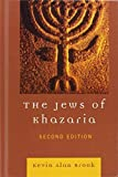 The Jews of Khazaria 2nd edition by Brook, Kevin Alan (2006) Hardcover