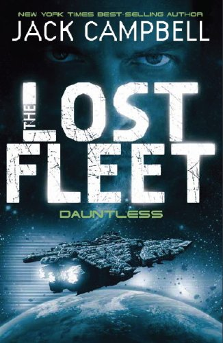 Dauntless (Lost Fleet, Book 1)