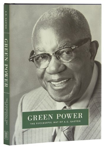 Green Power: The Successful Way of A.G. Gaston