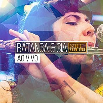 Batanga & Cia. No Estúdio Showlivre (Ao Vivo)