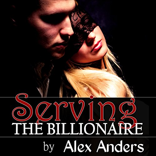 Serving the Billionaire audiobook cover art