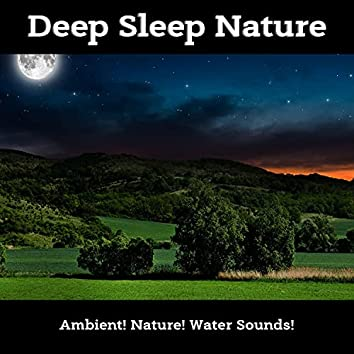 Deep Sleep Nature
