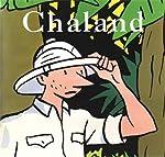Chaland, l'intégrale de Jean-Luc Fromental