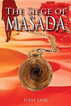 The Siege of Masada (Turning Points Book 1) by [Jodie Lane]