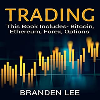 Trading: This Book Includes- Bitcoin, Ethereum, Forex, Options audiobook cover art