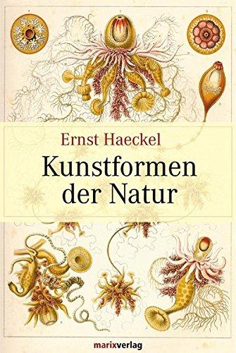 Kunstformen der Natur: Vollständige Ausgabe