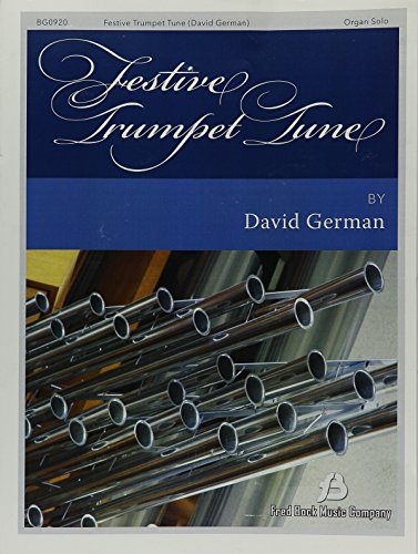 Festive Trumpet Tune: Organ Solo or Organ and BB Trumpet