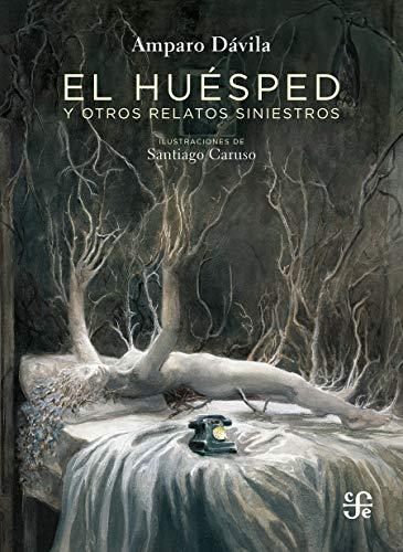 El huésped y otros relatos siniestros (Clasicos) (Spanish Edition)