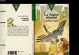 LE FAUCON DENICHE - EDITIONS LIVRE DE POCHE JEUNESSE N° 60 - 01/01/1998