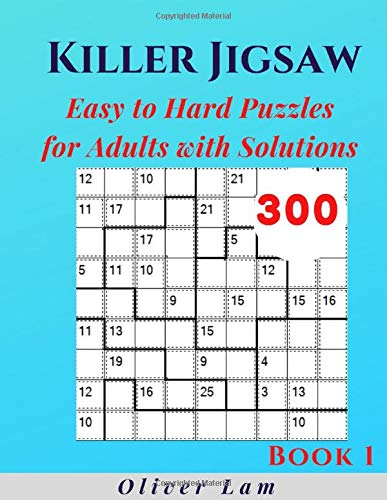 Killer Jigsaw Sudoku: 300 Easy to Hard Puzzles for Adults with Solutions (Book)