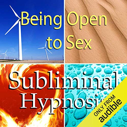 Being Open to Sex Subliminal Affirmations cover art