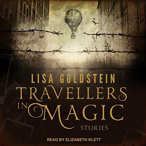 Travellers in Magic Audiobook By Lisa Goldstein cover art
