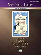 My Fair Lady: Piano/Vocal/Chords (Alfred's Classic Musical Editions)