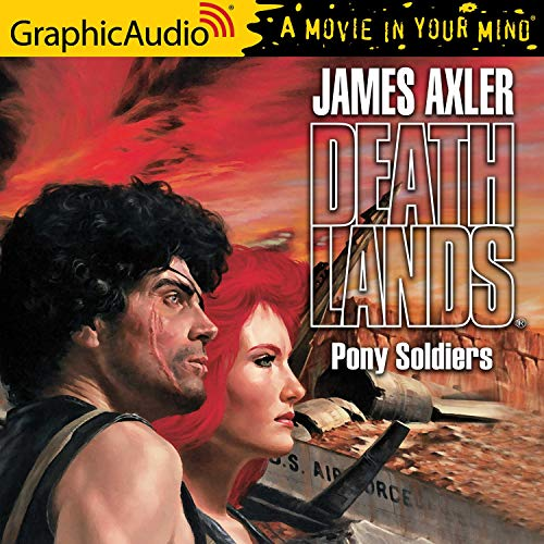 Pony Soldiers Audiobook By James Axler cover art