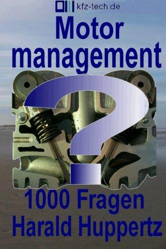 Motormanagement 1000 Fragen (Kfz-Technik, Band 18)