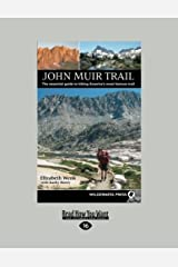 John Muir Trail: The Essential Guide to Hiking America's Most Famous Trail Paperback