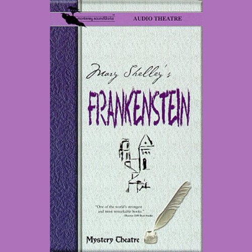 Frankenstein (Dramatized) audiobook cover art
