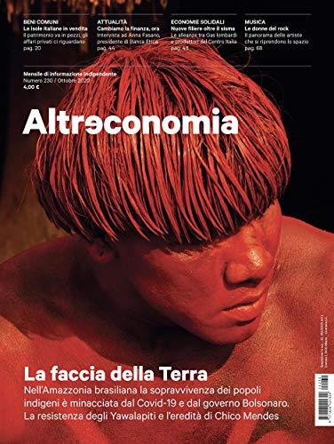 Altreconomia 230 - Ottobre 2020: La faccia della Terra (Italian Edition)