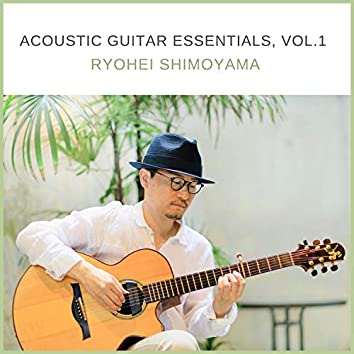 Acoustic Guitar Essentials, Vol. 1
