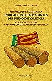 Memoria que contiene la indicación de los montes del Reyno de Valencia