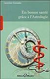 En bonne santé grâce à l'astrologie