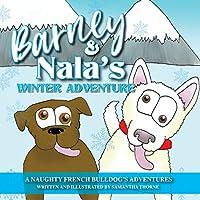 Barney and Nala's Winter Adventure