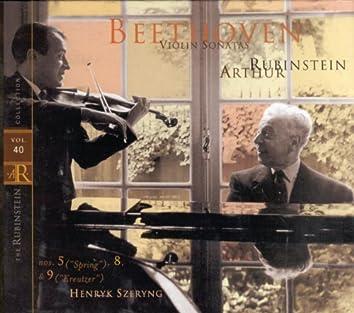 """Rubinstein Collection, Vol. 40: Beethoven: Piano Sonatas, Opp. 24, 30/3, 47 No. 5 (""""Spring""""); No. 8; No. 9 (""""Kreutzer"""")"""
