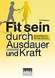 ISBN zu Fit sein durch Ausdauer und Kraft: Sporttheorie für die Schule, Neuauflage