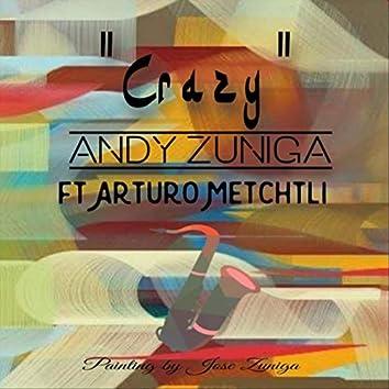 Crazy (feat. Arturo Mechtli)