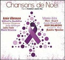 Chansons de Noel-Pour la Fondation Jasmin Roy