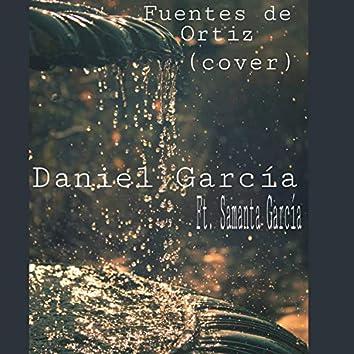 Fuentes De Ortíz (feat. Samanta García)
