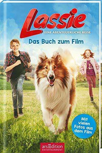 Lassie - Eine abenteuerliche Reise. Das Buch zum Film: Mit vielen Fotos aus dem Film